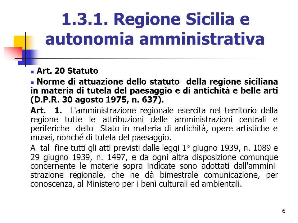 1.3.1. Regione Sicilia e autonomia amministrativa