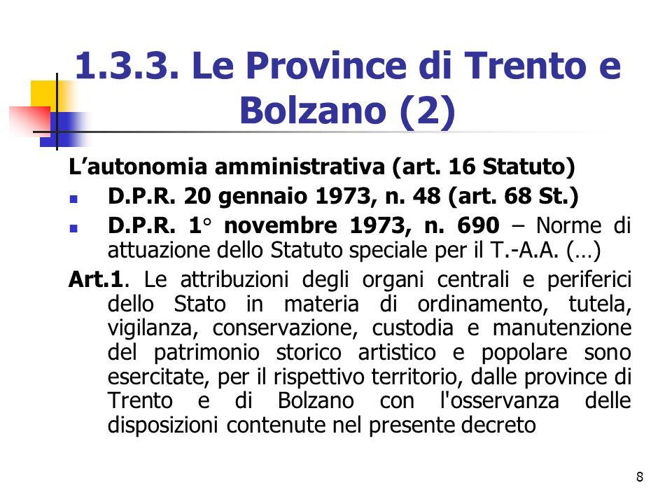 1.3.3. Le Province di Trento e Bolzano (2)