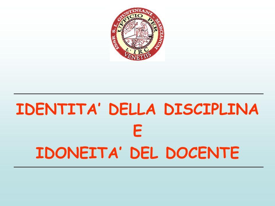 IDENTITA' DELLA DISCIPLINA