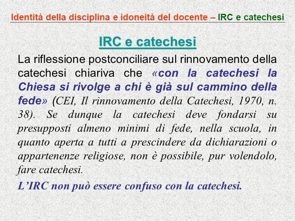 Identità della disciplina e idoneità del docente – IRC e catechesi