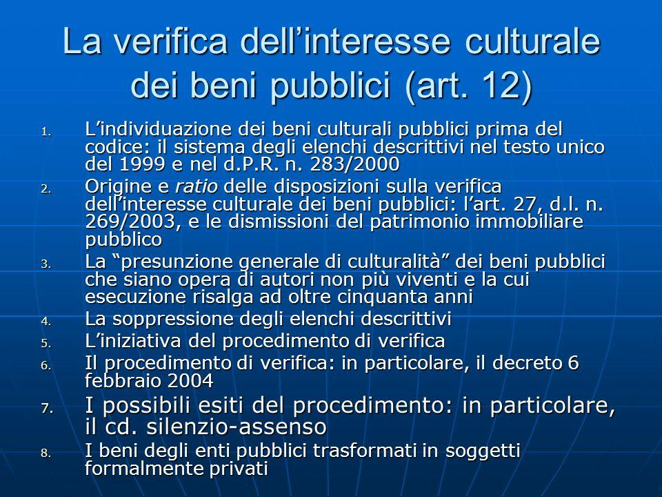 La verifica dell'interesse culturale dei beni pubblici (art. 12)
