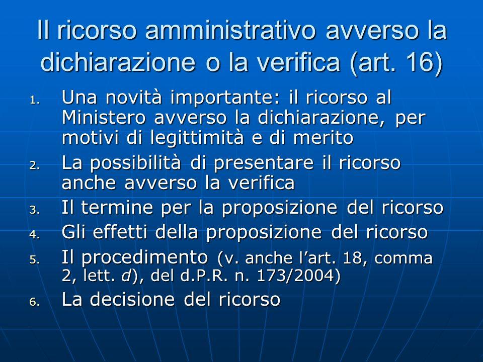 Il ricorso amministrativo avverso la dichiarazione o la verifica (art