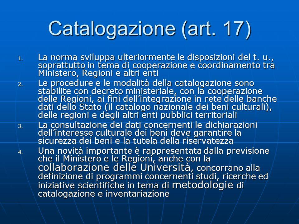 Catalogazione (art. 17)