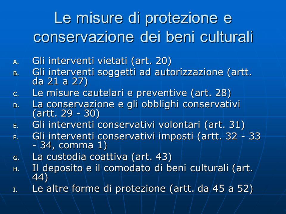 Le misure di protezione e conservazione dei beni culturali