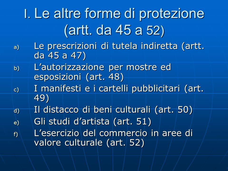 I. Le altre forme di protezione (artt. da 45 a 52)
