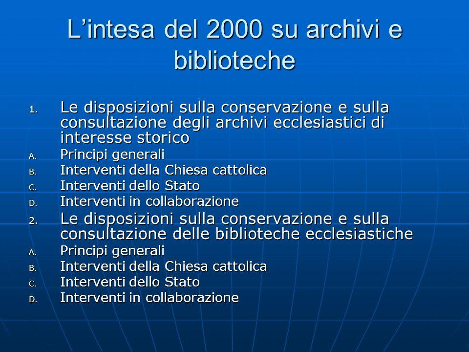 L'intesa del 2000 su archivi e biblioteche