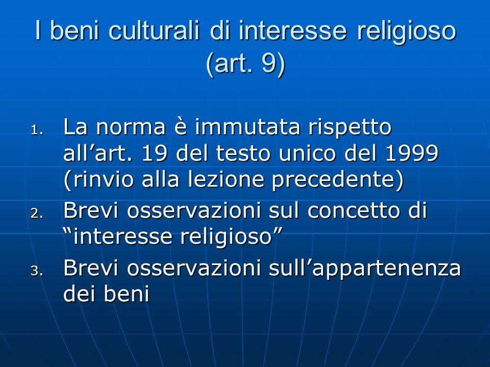 I beni culturali di interesse religioso (art. 9)