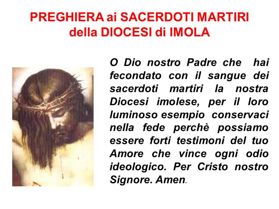 PREGHIERA ai SACERDOTI MARTIRI della DIOCESI di IMOLA