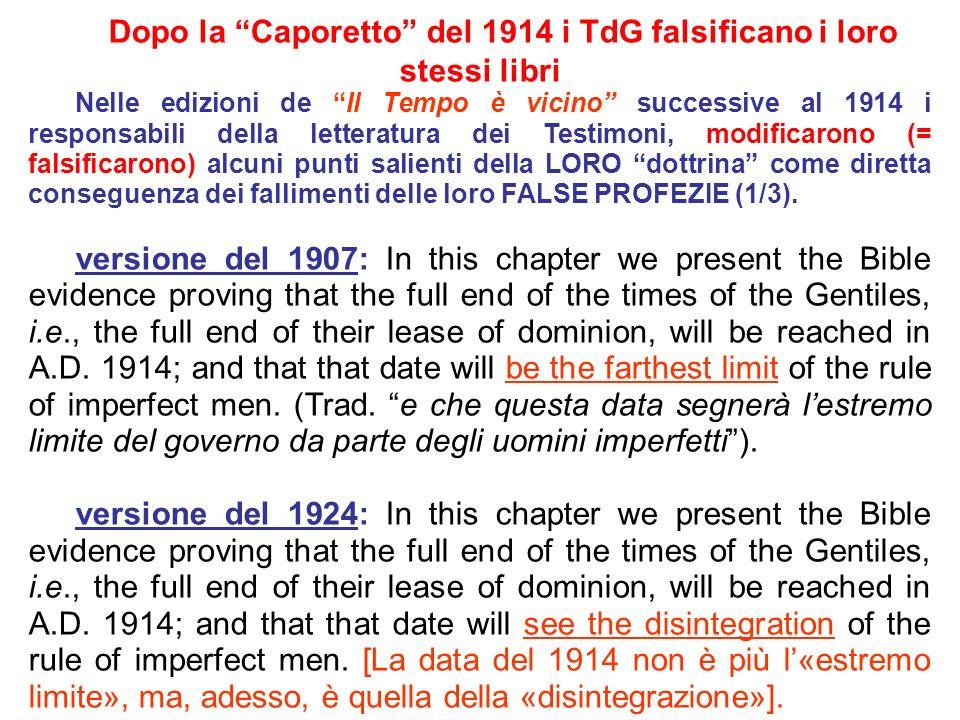 Dopo la Caporetto del 1914 i TdG falsificano i loro stessi libri
