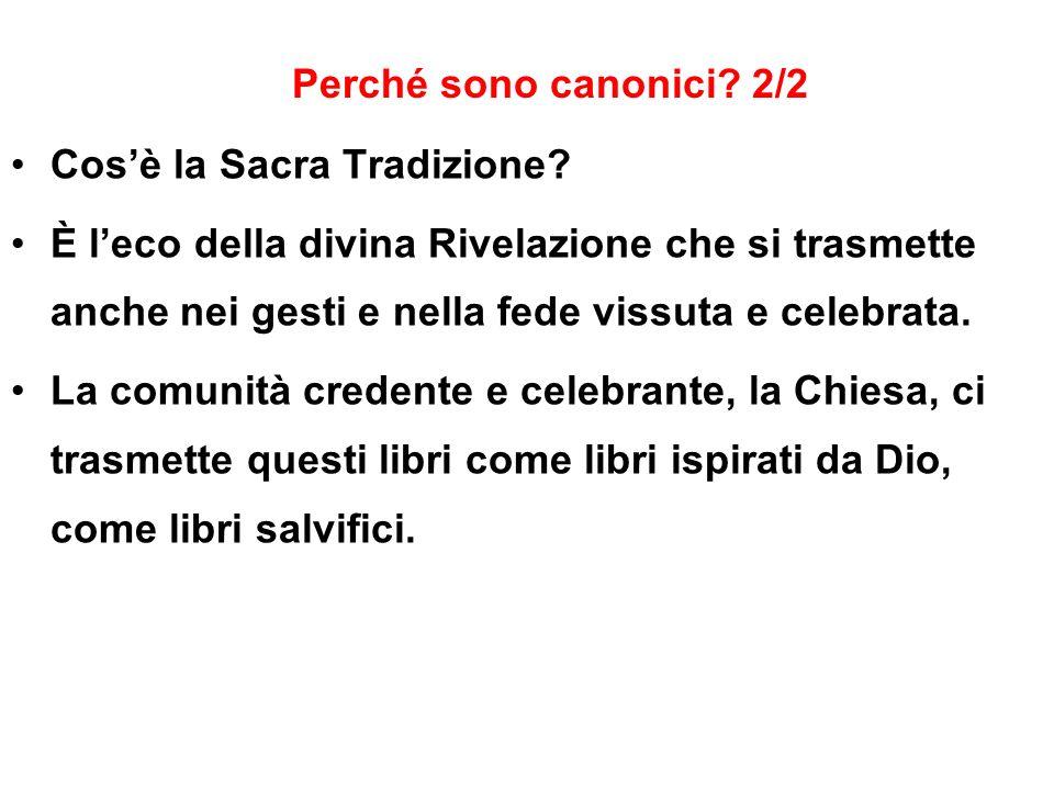 Perché sono canonici 2/2 Cos'è la Sacra Tradizione