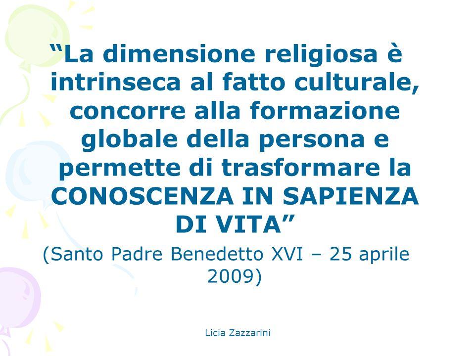 (Santo Padre Benedetto XVI – 25 aprile 2009)