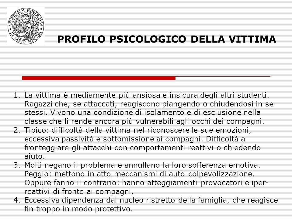 PROFILO PSICOLOGICO DELLA VITTIMA
