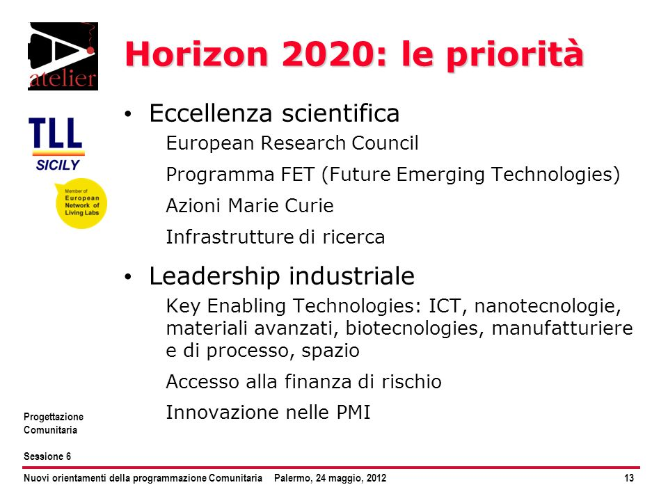 Horizon 2020: le priorità Eccellenza scientifica