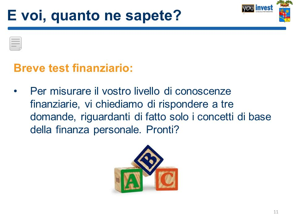 E voi, quanto ne sapete Breve test finanziario: