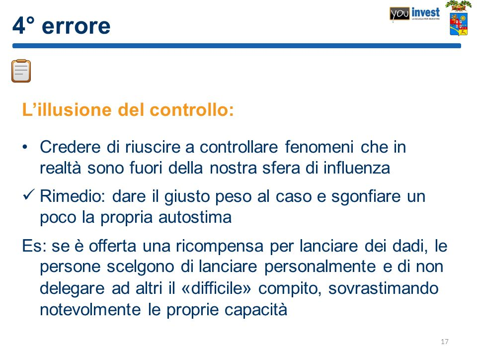 4° errore L'illusione del controllo: