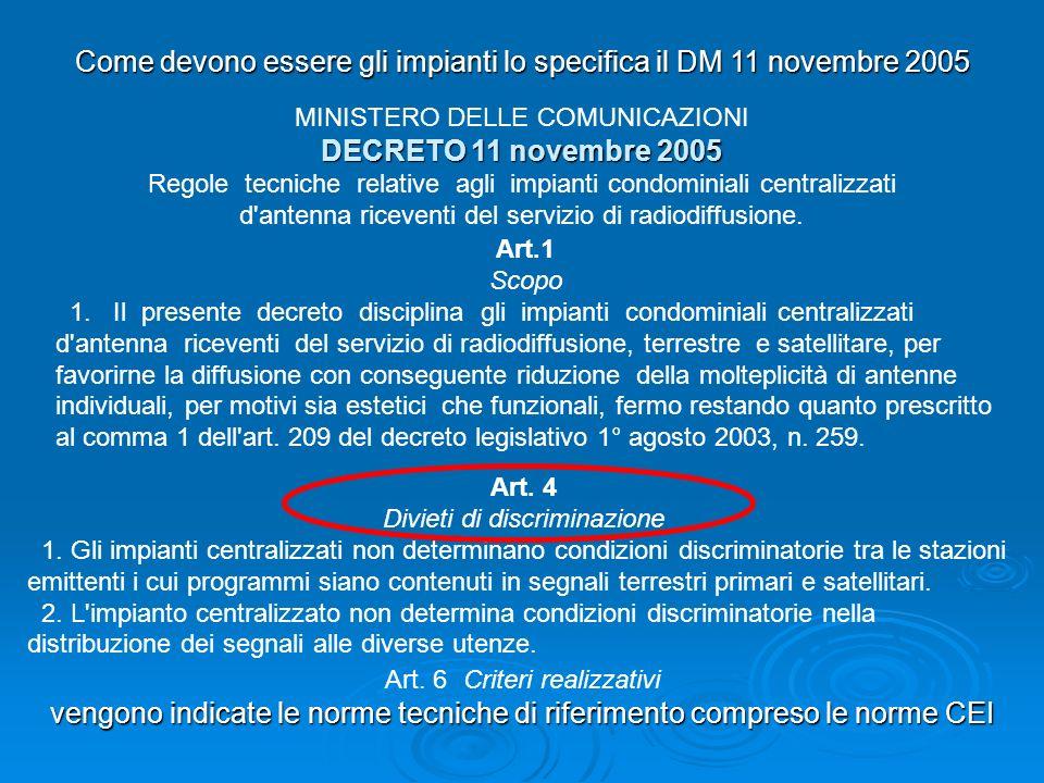 Come devono essere gli impianti lo specifica il DM 11 novembre 2005