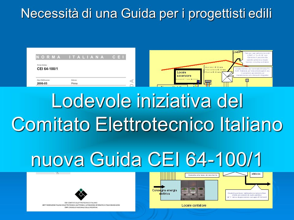 Lodevole iniziativa del Comitato Elettrotecnico Italiano