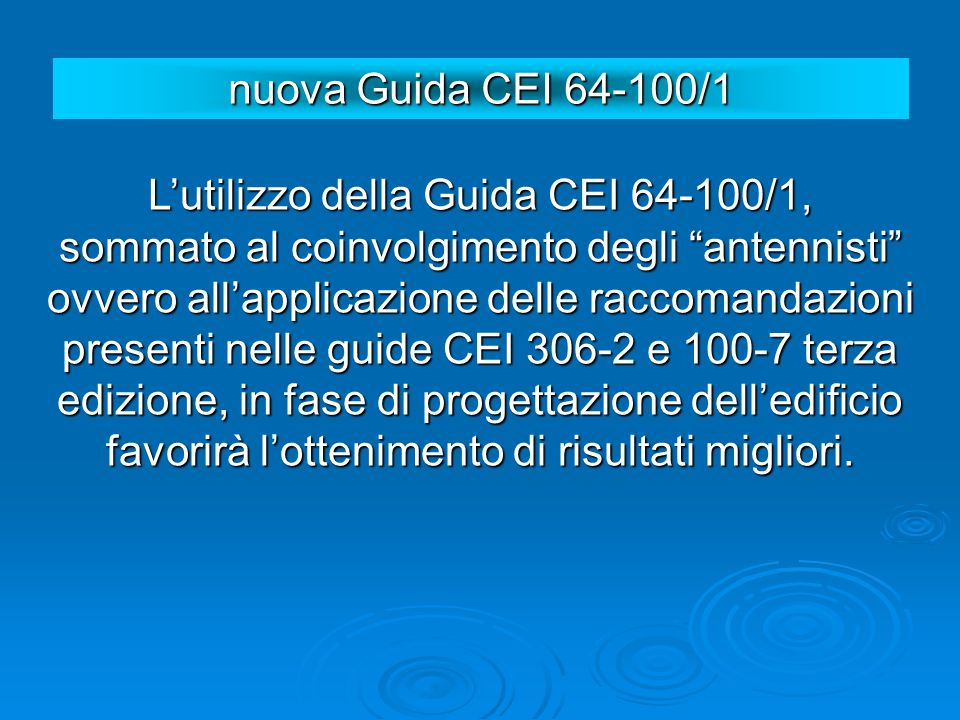 nuova Guida CEI 64-100/1