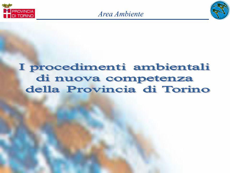 I procedimenti ambientali di nuova competenza