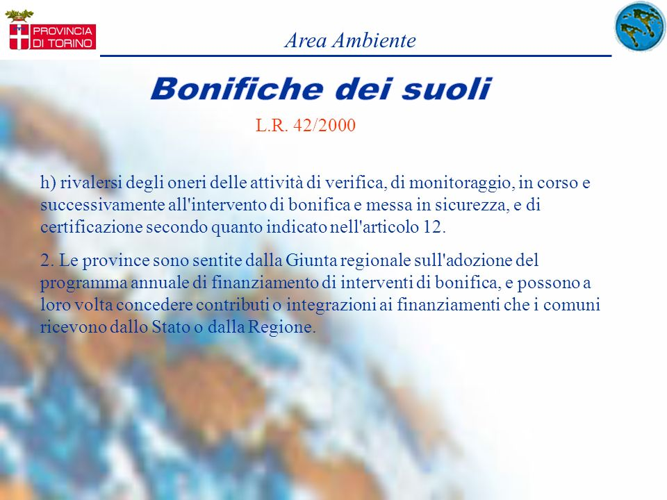 Area Ambiente Bonifiche dei suoli. L.R. 42/2000.
