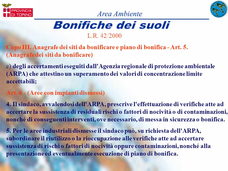 Area AmbienteBonifiche dei suoli. L.R. 42/2000.