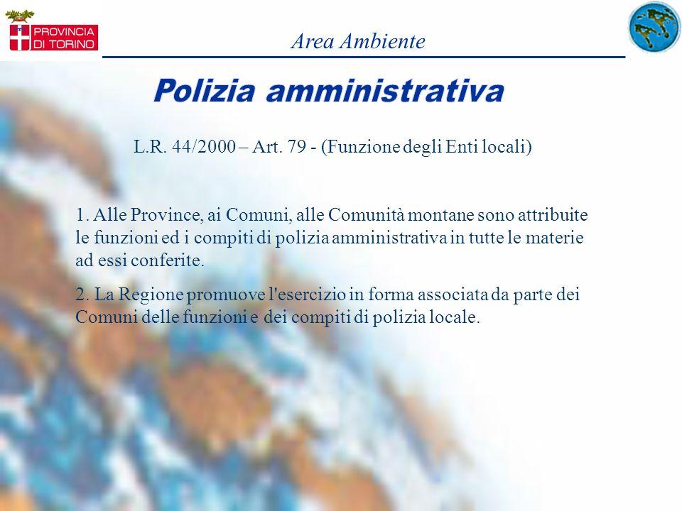 Area Ambiente L.R. 44/2000 – Art. 79 - (Funzione degli Enti locali)