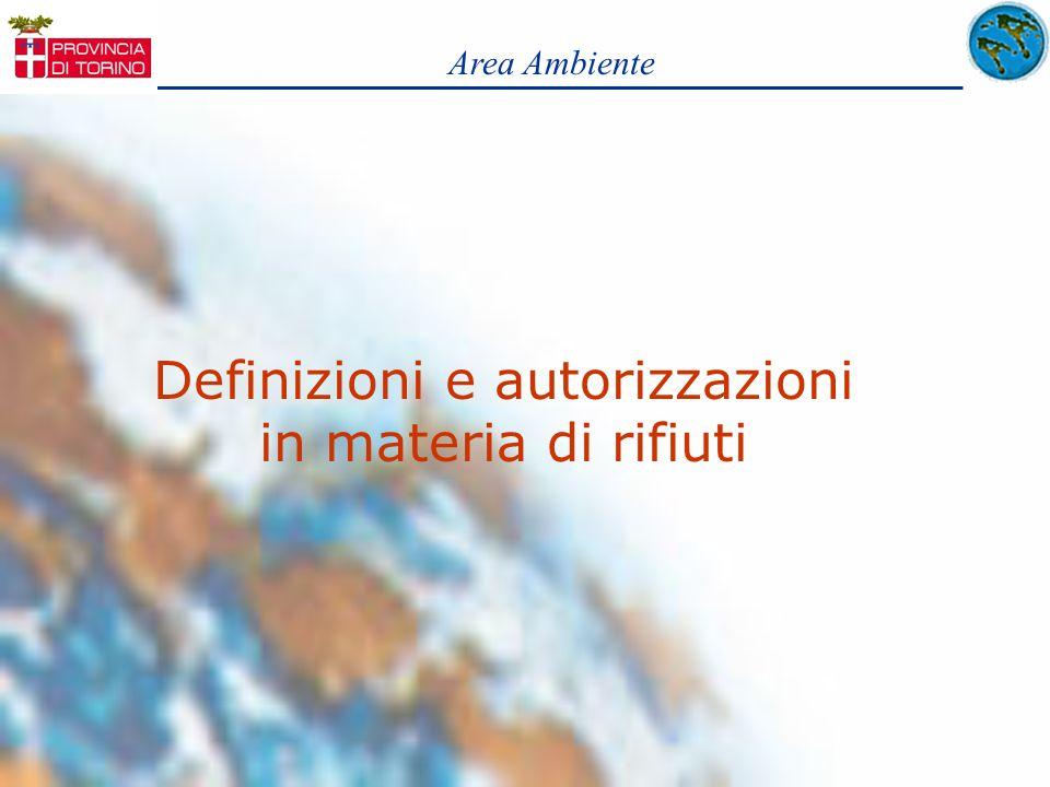 Definizioni e autorizzazioni in materia di rifiuti