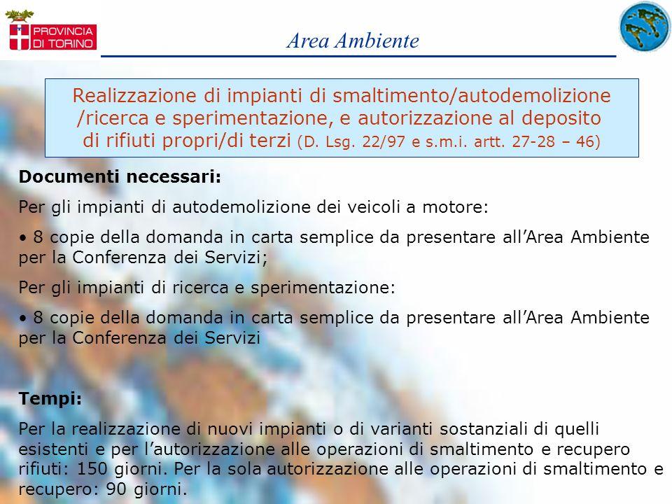 Area Ambiente Realizzazione di impianti di smaltimento/autodemolizione