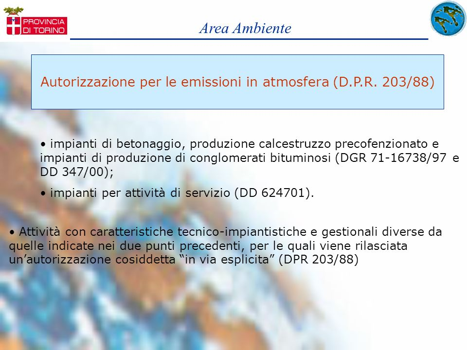 Autorizzazione per le emissioni in atmosfera (D.P.R. 203/88)