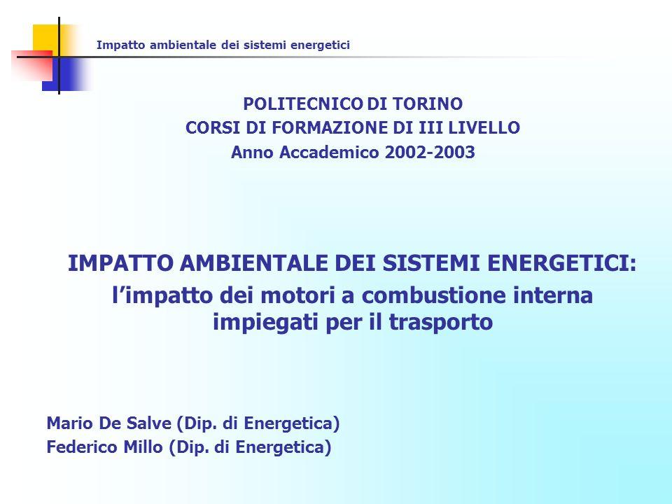 IMPATTO AMBIENTALE DEI SISTEMI ENERGETICI: