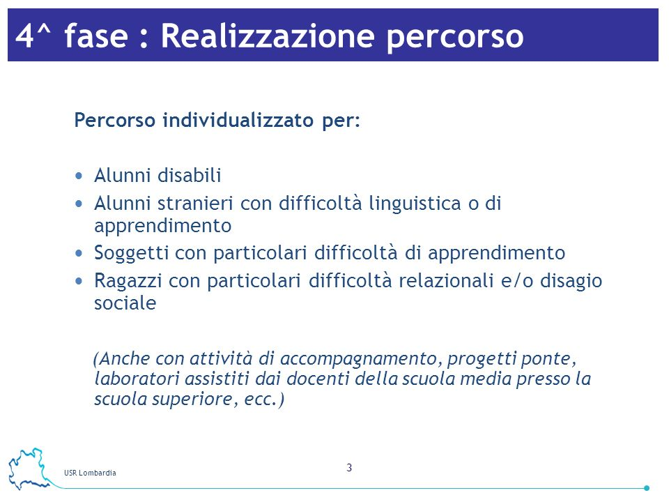4^ fase : Realizzazione percorso