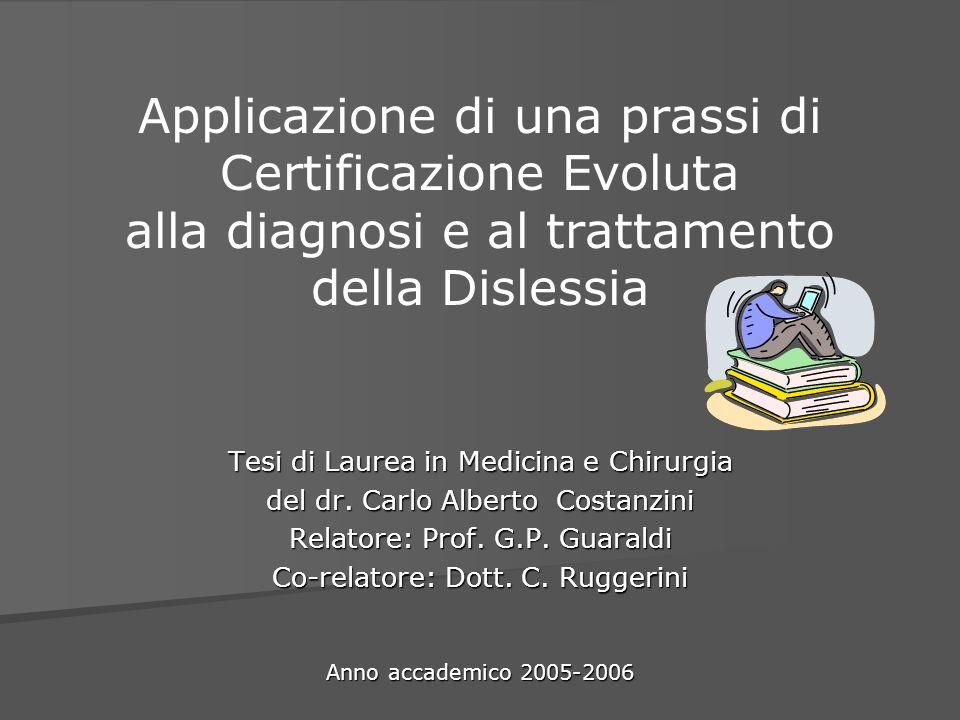 Applicazione di una prassi di Certificazione Evoluta alla diagnosi e al trattamento della Dislessia