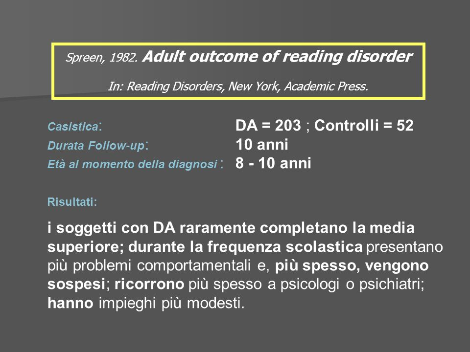 Spreen, 1982. Adult outcome of reading disorder