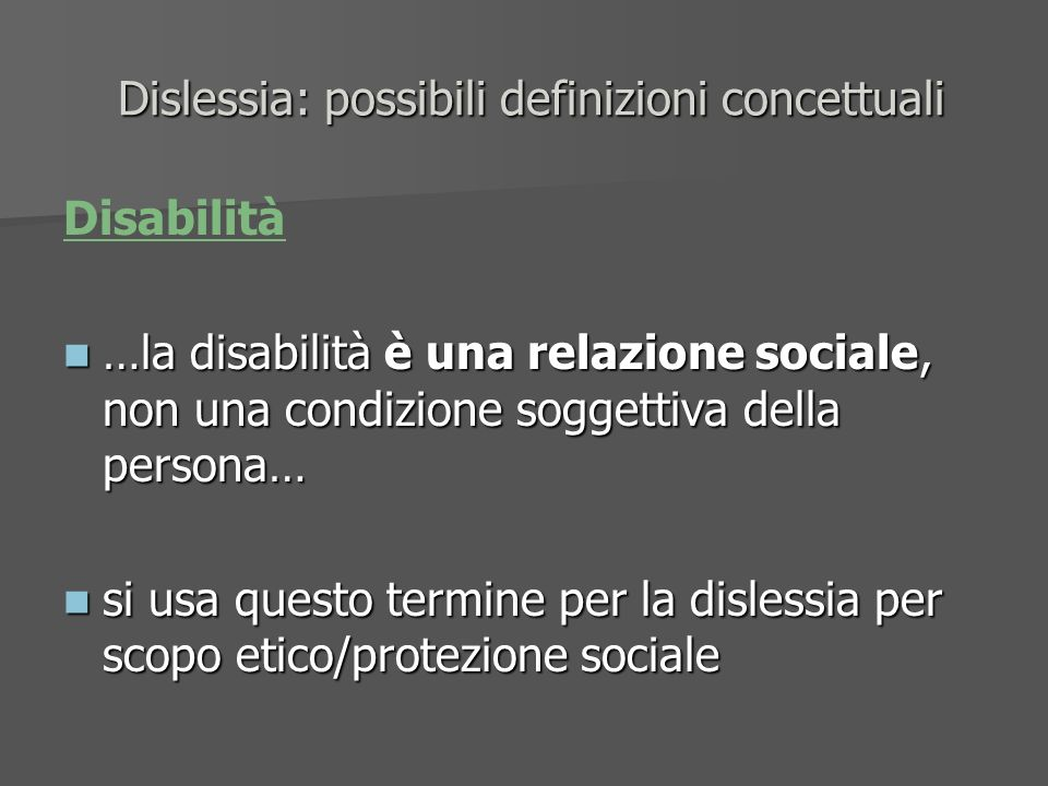 Dislessia: possibili definizioni concettuali