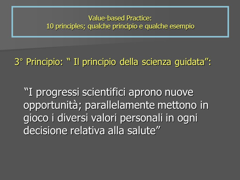 Value-based Practice: 10 principles; qualche principio e qualche esempio