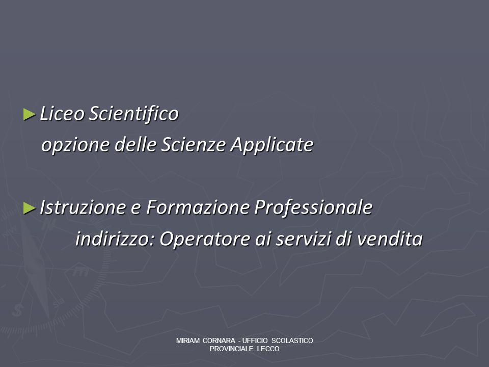opzione delle Scienze Applicate Istruzione e Formazione Professionale