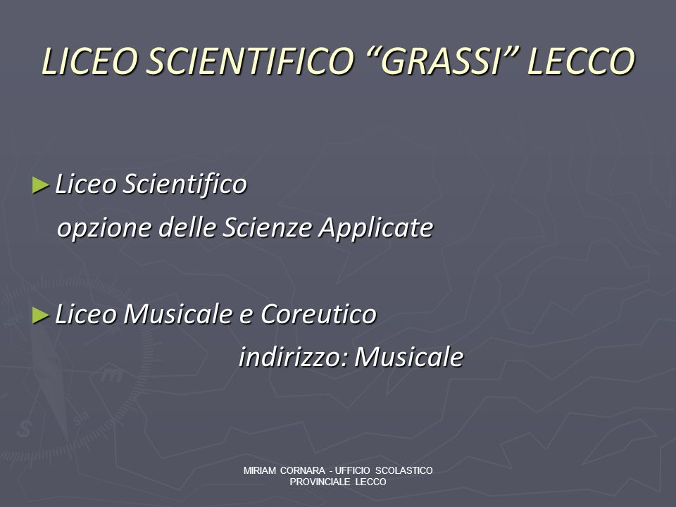LICEO SCIENTIFICO GRASSI LECCO