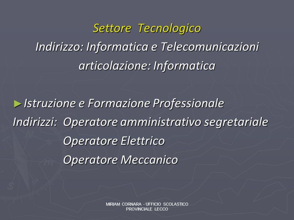 Indirizzo: Informatica e Telecomunicazioni articolazione: Informatica