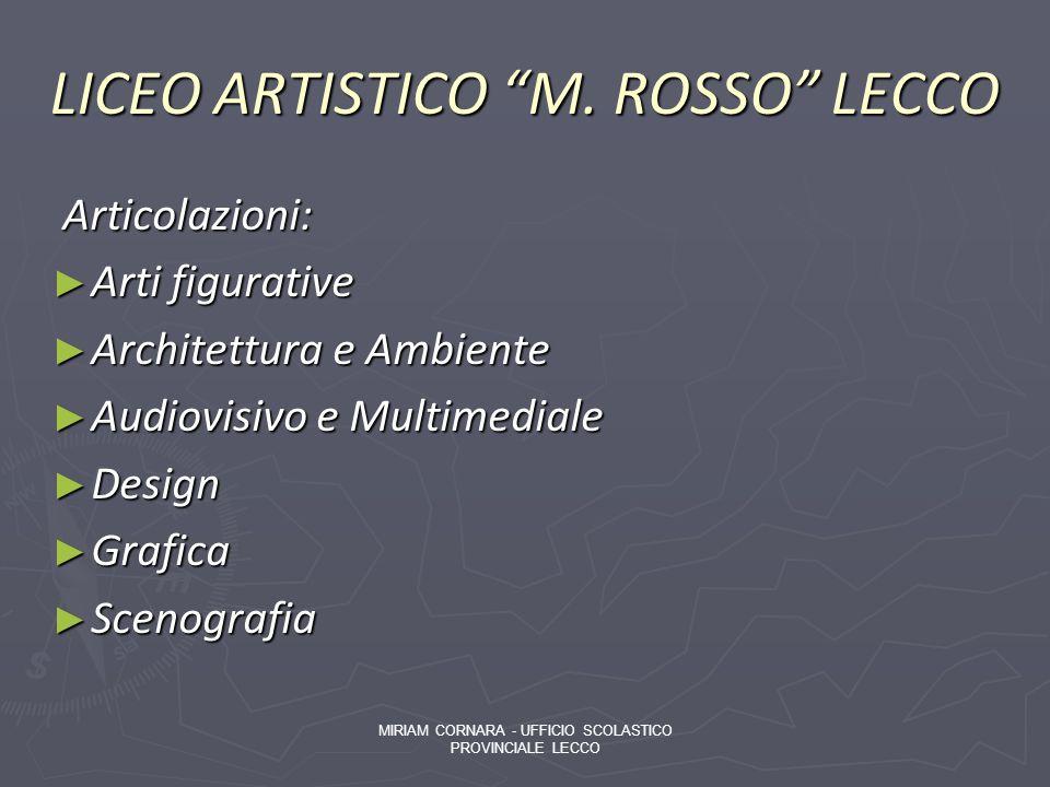 LICEO ARTISTICO M. ROSSO LECCO