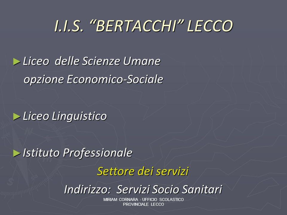 I.I.S. BERTACCHI LECCO Liceo delle Scienze Umane
