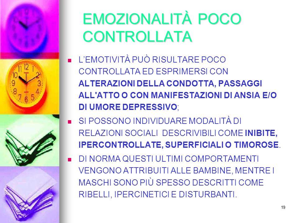 EMOZIONALITÀ POCO CONTROLLATA