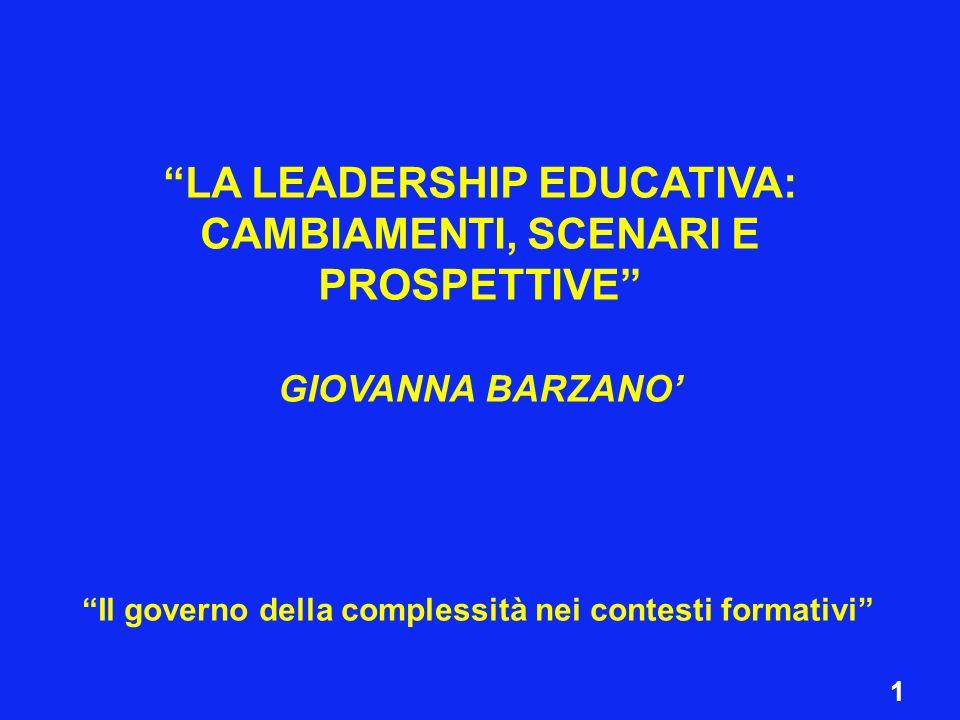 LA LEADERSHIP EDUCATIVA: CAMBIAMENTI, SCENARI E PROSPETTIVE