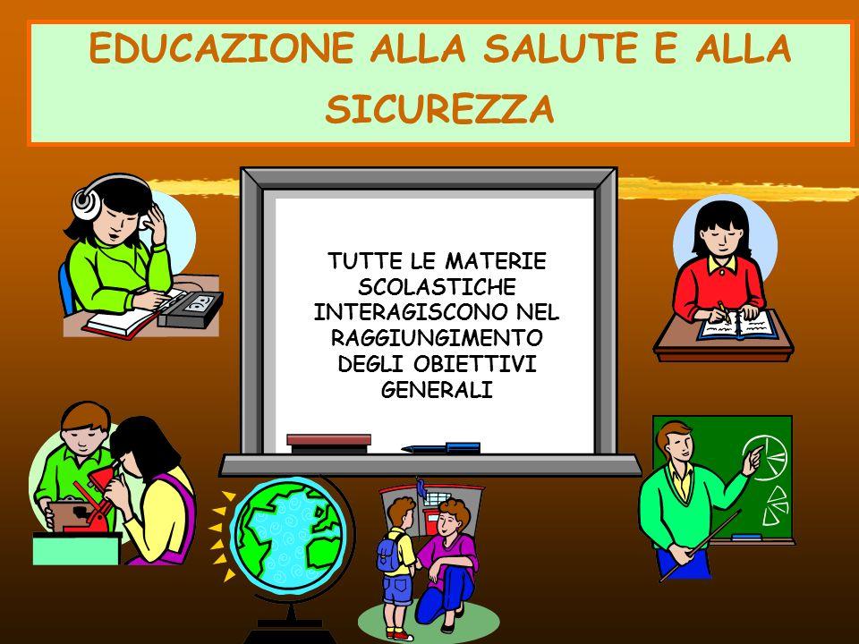 EDUCAZIONE ALLA SALUTE E ALLA SICUREZZA