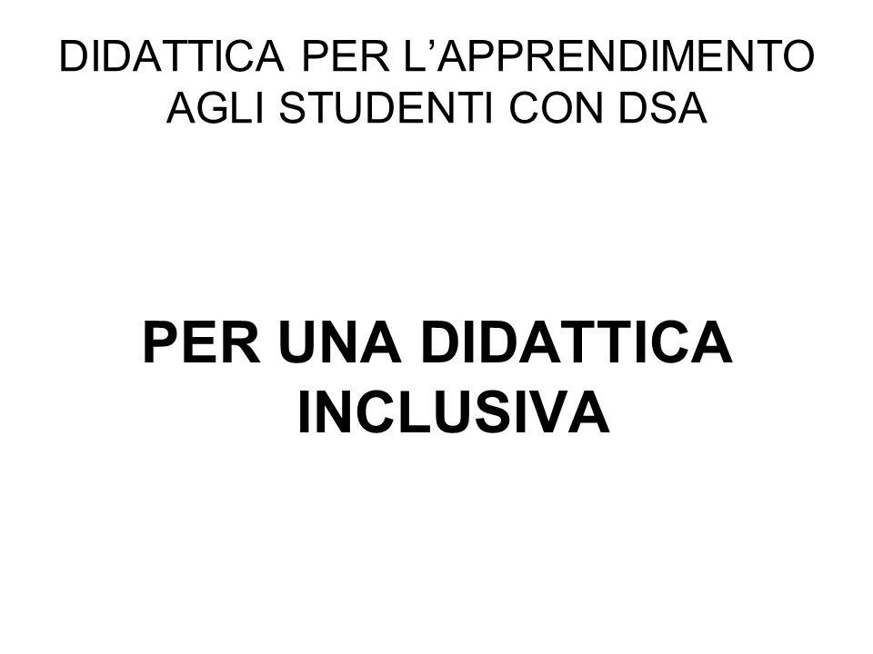 DIDATTICA PER L'APPRENDIMENTO AGLI STUDENTI CON DSA