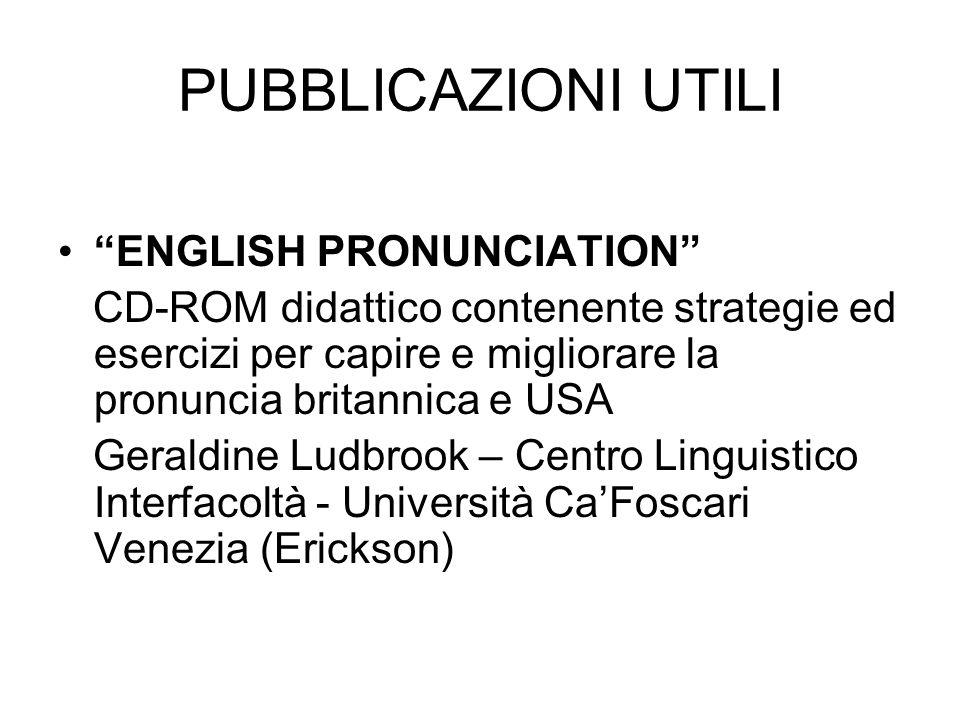 PUBBLICAZIONI UTILI ENGLISH PRONUNCIATION