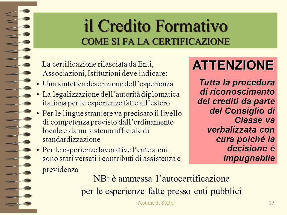 il Credito Formativo COME SI FA LA CERTIFICAZIONE