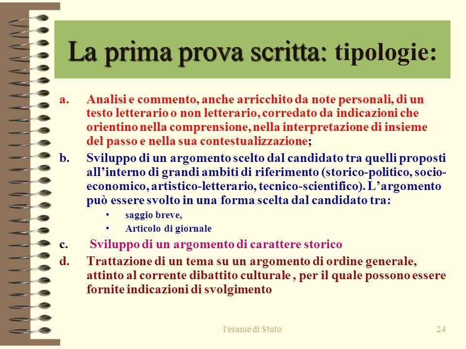 La prima prova scritta: tipologie:
