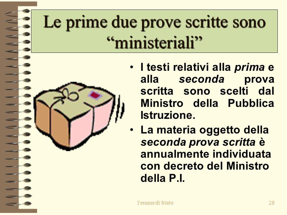 Le prime due prove scritte sono ministeriali