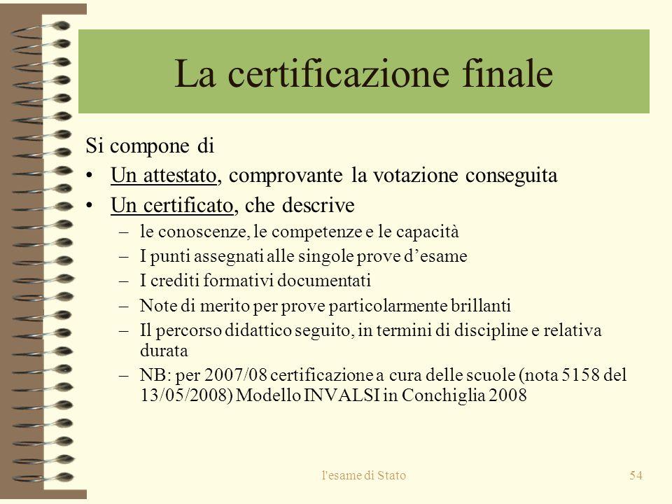 La certificazione finale
