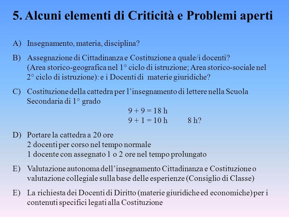 5. Alcuni elementi di Criticità e Problemi aperti